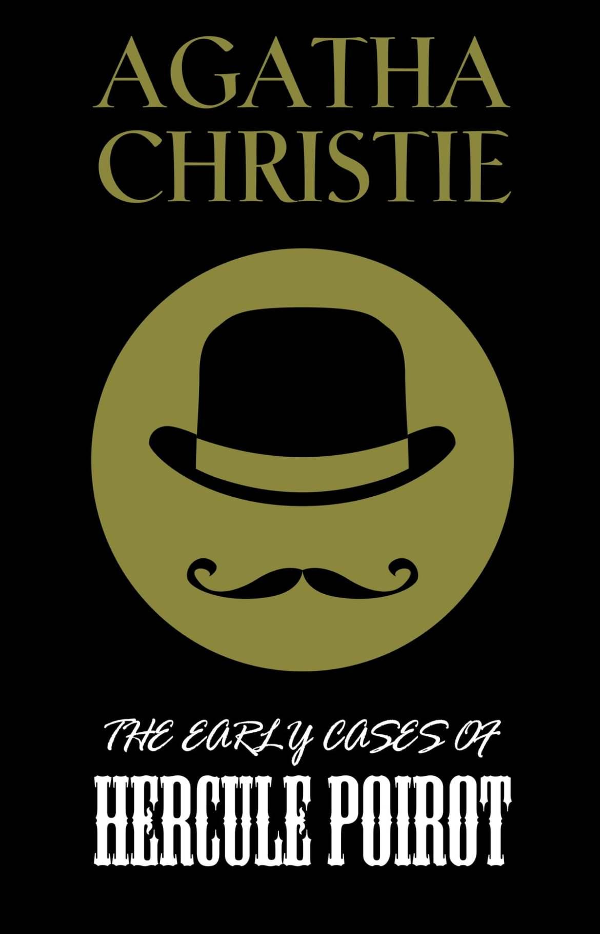 The Early Cases of Hercule Poirot eBook de Agatha Christie - 9789897787560  | Rakuten Kobo Portugal