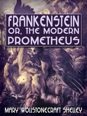 Frankenstein, or, The Modern Prometheus eBook by Mary Wollstonecraft Shelley  - 1230000027127 | Rakuten Kobo United States