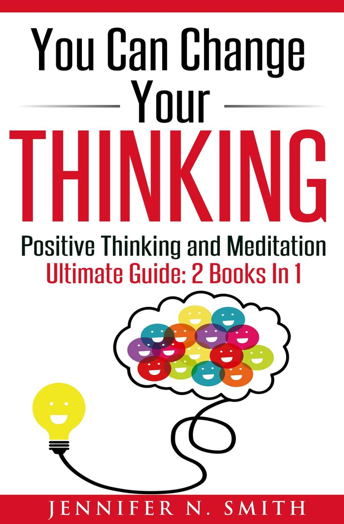 You Can Change Your Thinking Changing Your Life Through