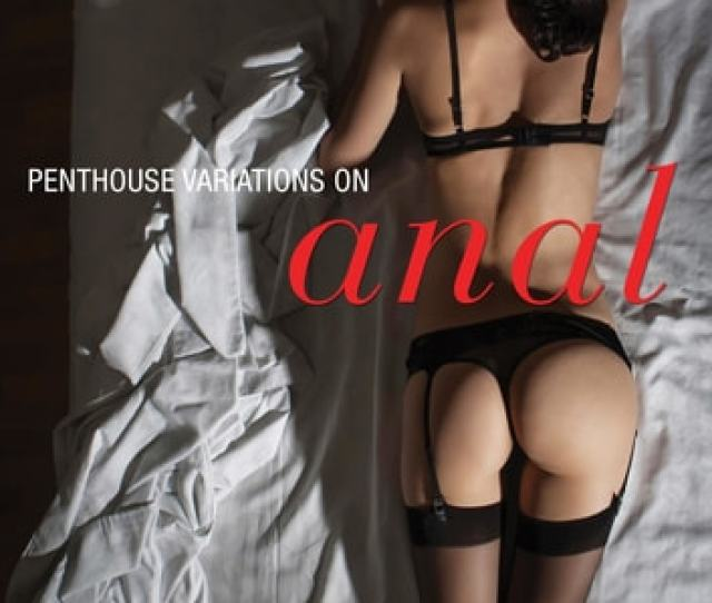Penthouse Variations On Anal Ebook By Penthouse Variations