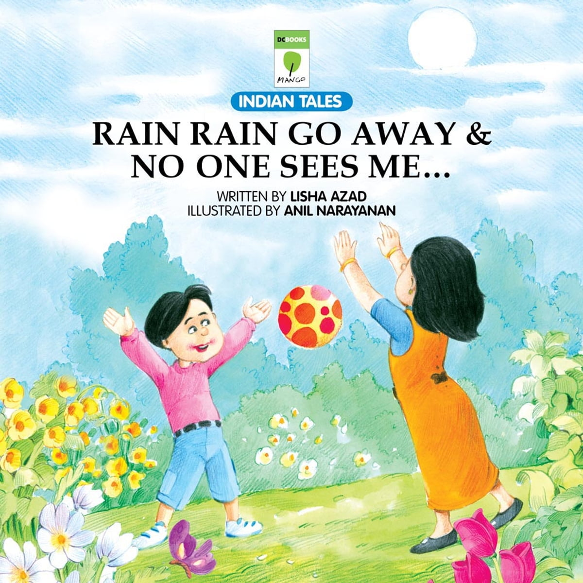 Rain Rain Go Away Amp No One Sees Me Audiobook By Lisha Azad