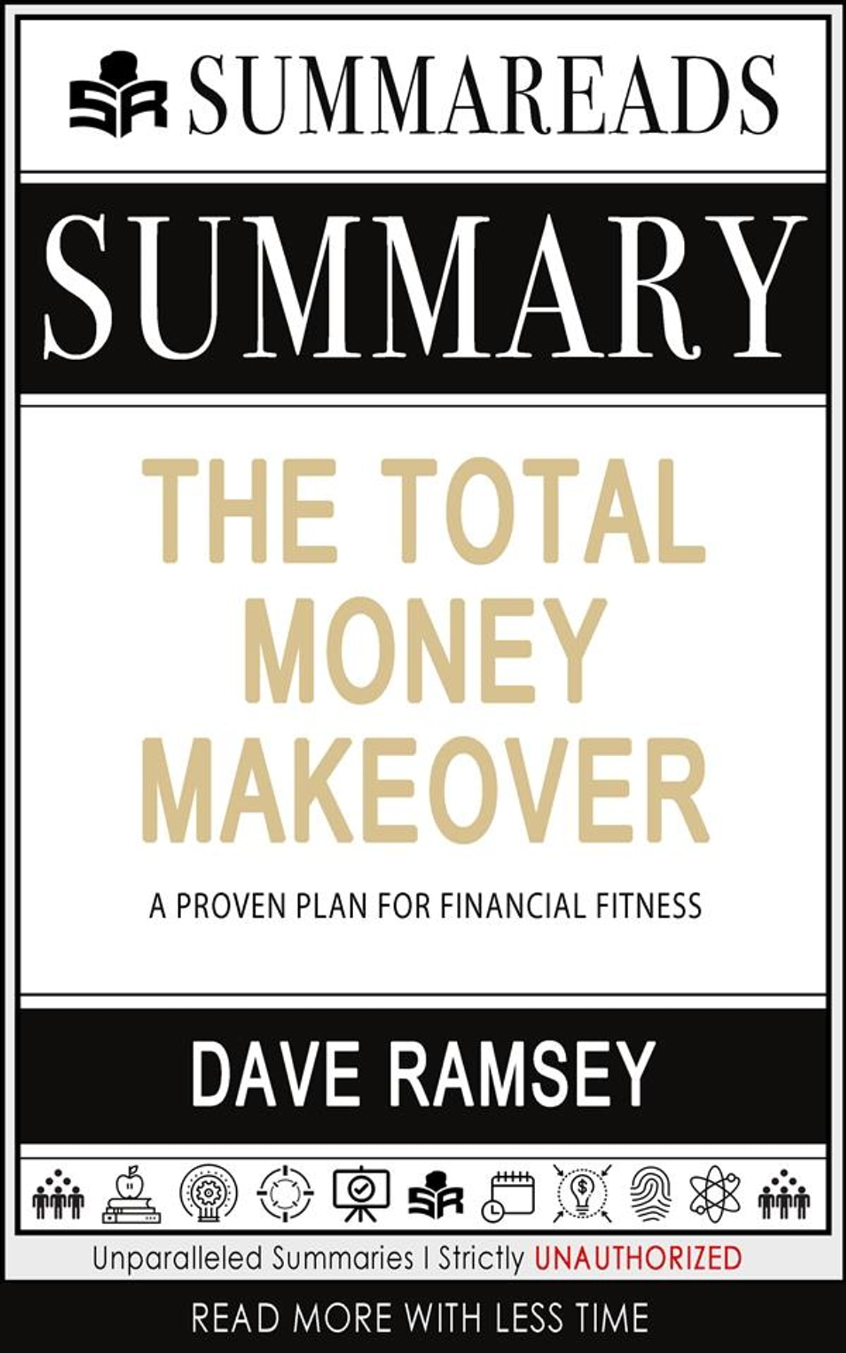 Summary Of The Total Money Makeover A Proven Plan For