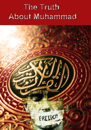 The Truth About Muhammad - Muhammad's wives ebook by Heinz Duthel