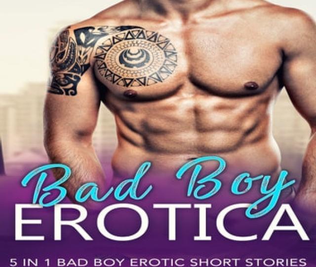 Bad Boy Erotica  Bad Boy Erotic Short Stories Audiobook By Kathleen Hope