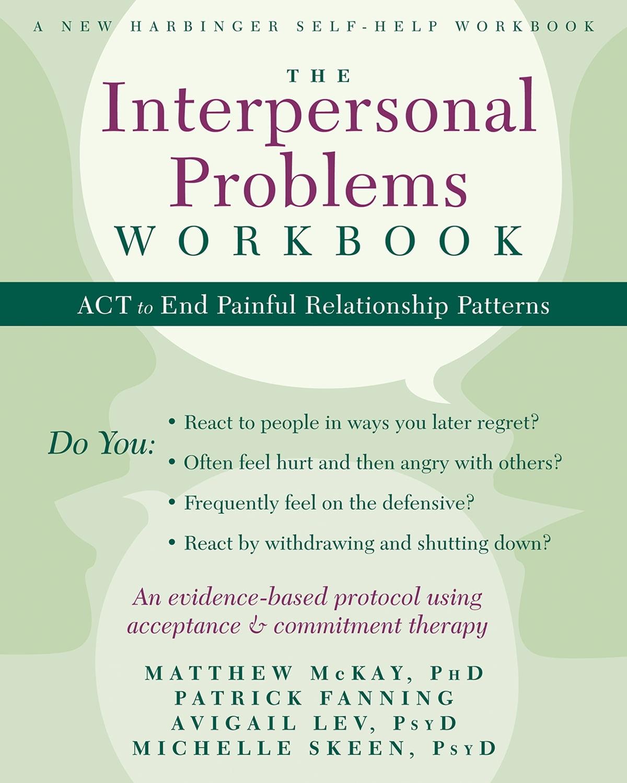 The Interpersonal Problems Workbook Ebook By Matthew Mckay