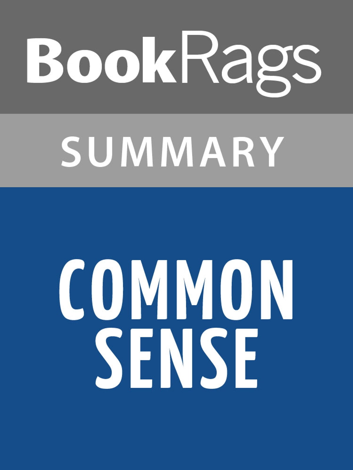 Common Sense By Thomas Paine L Summary Amp Study Guide Ebook