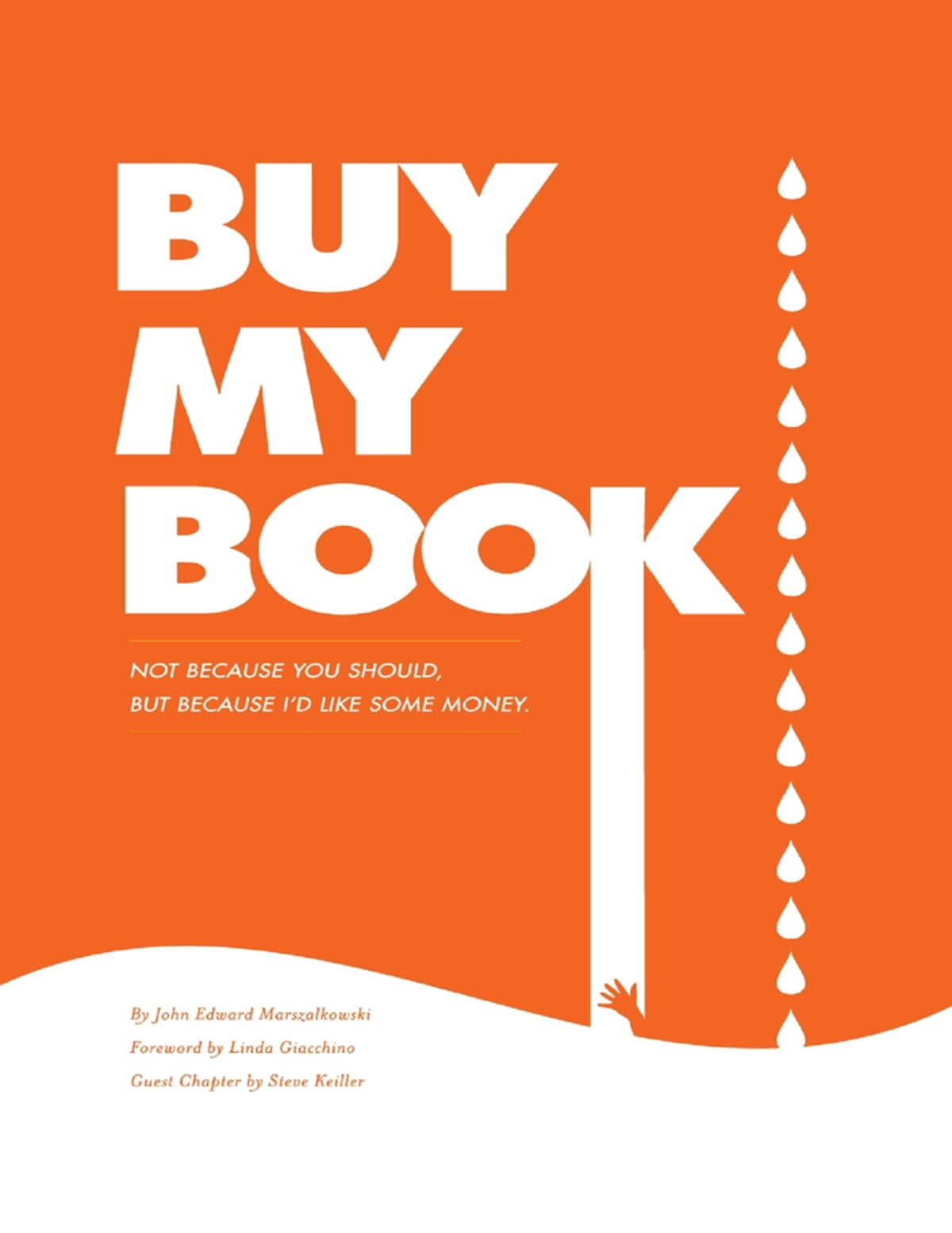 Buy My Book Not Because You Should But Because I D Like