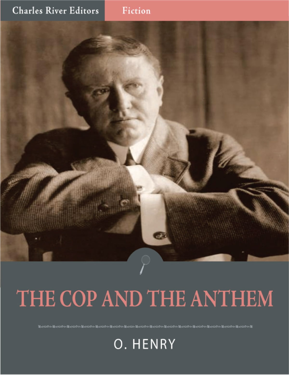 The Cop And The Anthem Illustrated Edition Ebook By O
