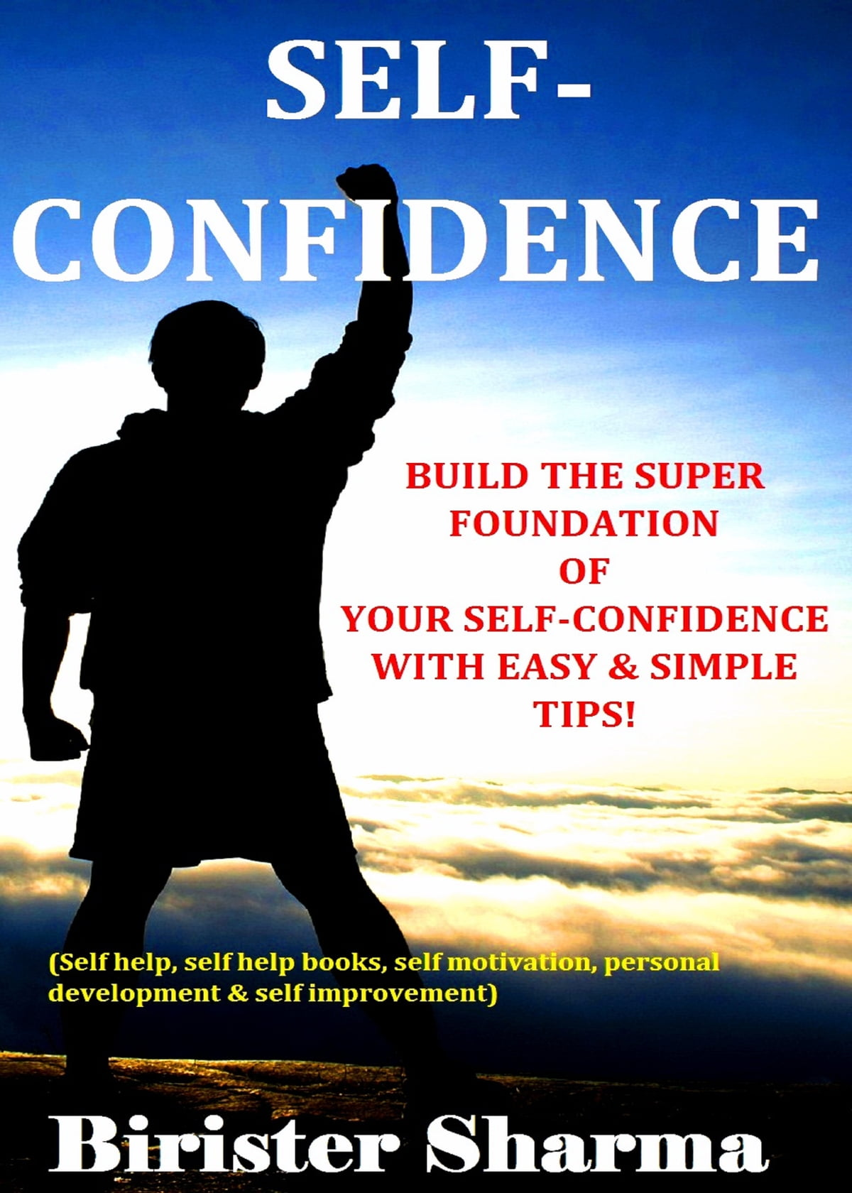 Self Confidence Build The Super Foundation Of Your Self
