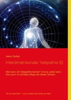 Interdimensionale Telepathie (2): Wie kann ich Telepathie lernen? Und ja, jeder kann