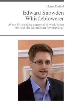"""Edward Snowden - """"Der unheimliche Freund"""": """"Wenn Privatsphäre ungesetzlich wird, haben nur noch die…"""
