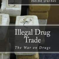 Illegal Drug Trade: The War on Drugs