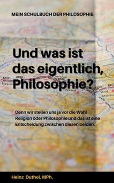 Mein Schulbuch der Philosophie WAS IST DENN EIGENTLICH EIN GOTT?: UND WAS IST DAS EIGENTLICH…