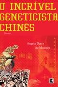 O incrível geneticista chinês