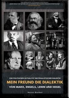 Mein Freund die Dialektik von Marx, Engels, Lenin und Hegel: ZUR POLITISCHEN AKTUALITÄT…