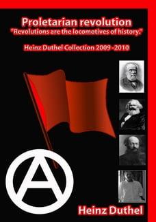 """Proletarian revolution.: """"Revolutions are the locomotives of history."""""""