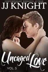 Uncaged Love #5