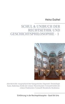 Mein Schulbuch: Einstieg in die Rechts, Ethik und Geschichtsphilosophie - 1 -: Abwehrrechte…