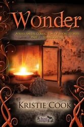 WONDER: A SOUL SAVERS COLLECTION OF SHORT STORIES: PART 1 - THANKSGIVING