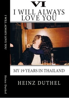True Thai Love Stories - V I: Even Thai Girls can cry! I always will love you.