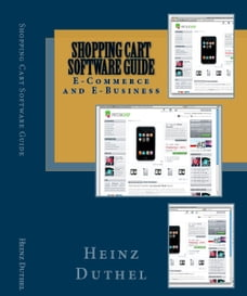 Shopping Cart Software Guide: E-Commerce and E-Business