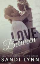 Love In Between (Love Series, #1)