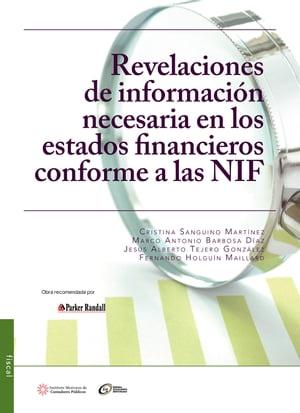 Resultado de imagen para Revelaciones de información necesaria en los estados financieros conforme a las NIF