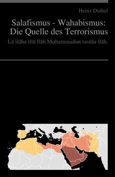 Salafismus - Wahhabiten: Die Quelle des Terrorismus: Top-Terroristen wie Ibn al-Chattab und Osama…