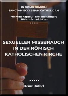 Mè mou haptou - Noli me tangere - Rühr mich nicht an: Sexueller Missbrauch in der römisch…
