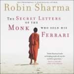The Secret Letters Of The Monk Who Sold His Ferrari Audiolibros Por Robin Sharma 9781684414253 Rakuten Kobo Estados Unidos