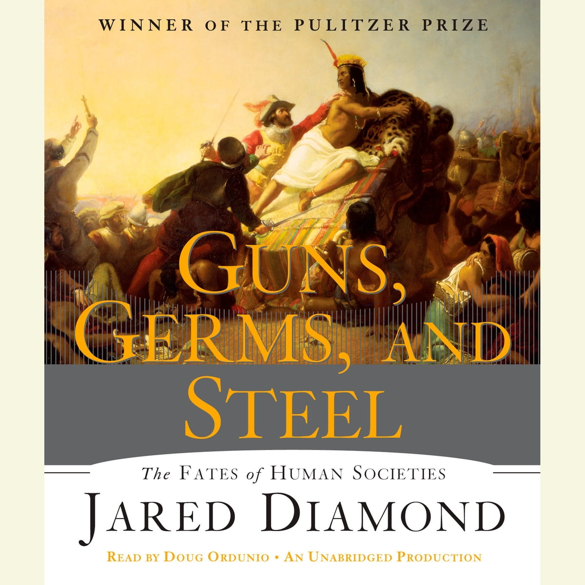 Guns Germs And Steel Audiobook By Jared Diamond