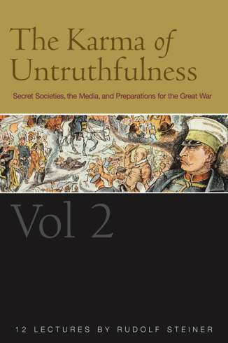 The Karma of Untruthfulness: v. 2 eBook by Rudolf Steiner - 9781855844902 |  Rakuten Kobo