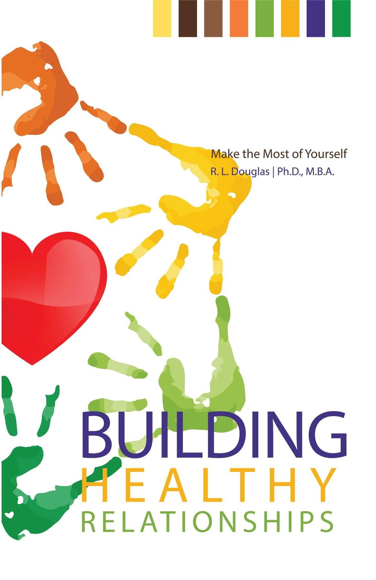 Building Healthy Relationships Ebook By Roscoe Douglas Phd