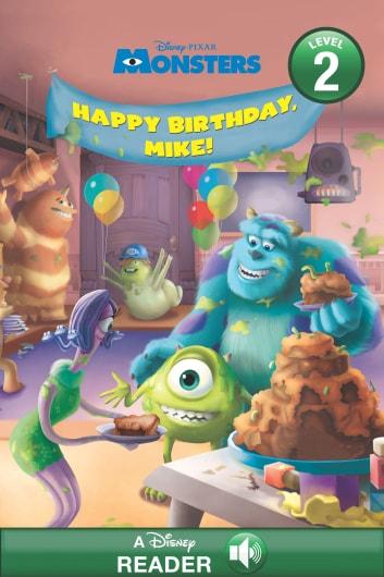 Monsters Happy Birthday Mike Ebook By Disney Books 9781484756409 Rakuten Kobo Greece