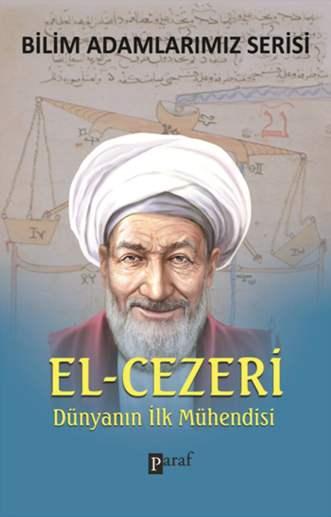 el cezeri Bilim Adamı Mühendis El Cezeri Kimdir Biyografisi