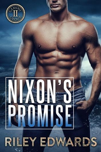 Nixon's Promise - Romantic Suspense ebook by Riley Edwards