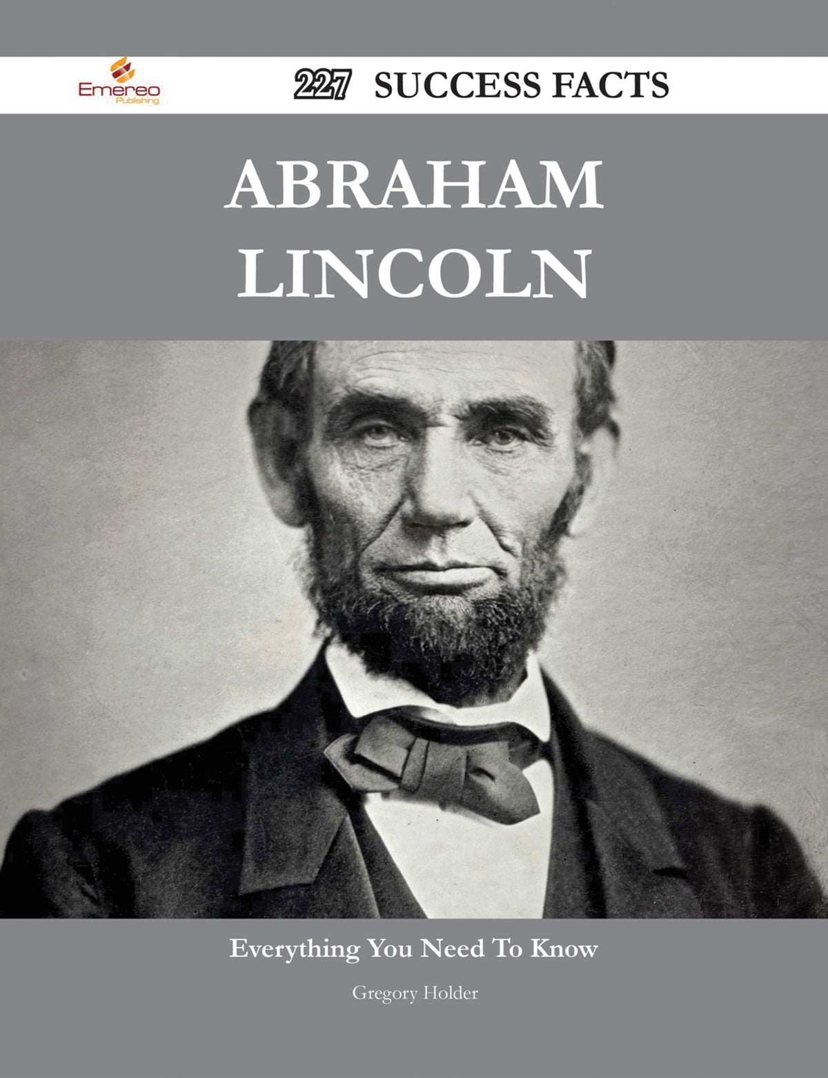 Abraham Lincoln Facts And Information