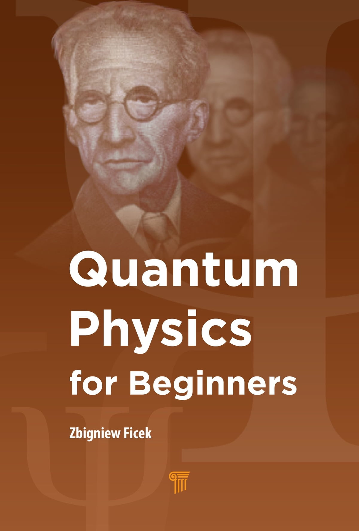 Quantum Physics For Beginners Ebook By Zbigniew Ficek