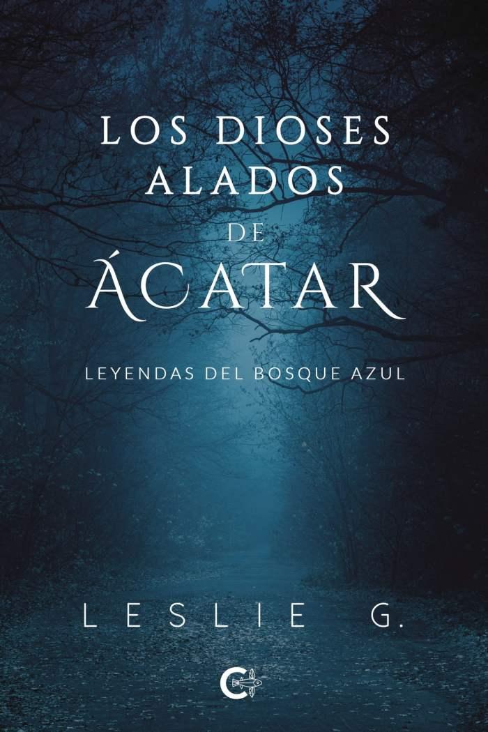 Los Dioses Alados de Ácatar eBook de Leslie G. - 9788418203862 | Rakuten  Kobo España