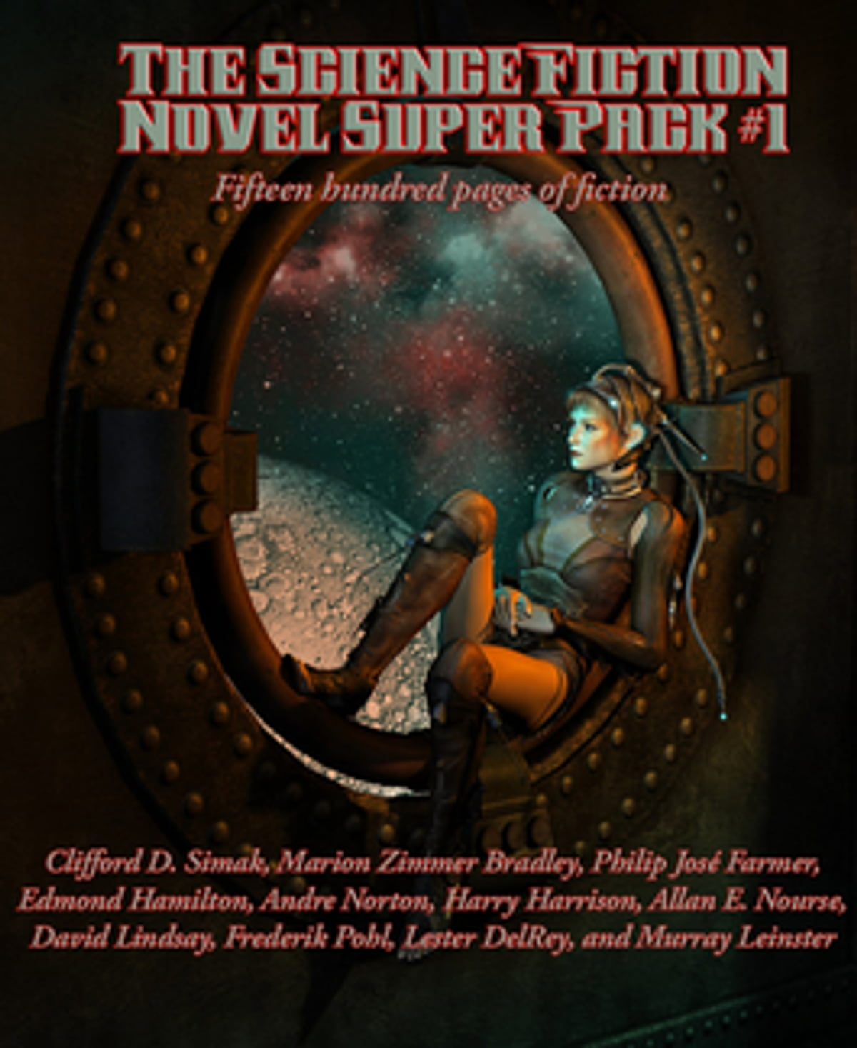 The Science Fiction Novel Super Pack No 1 Ebook By