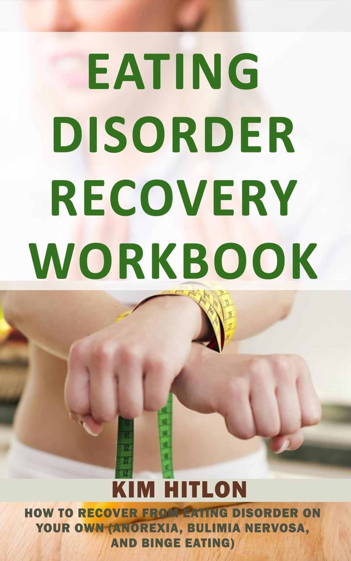 Eating Disorder Recovery Workbook How To Recover From