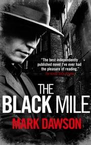 The Black Mile