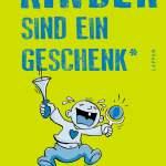 Kinder Sind Ein Geschenk Aber Ein Wellness Gutschein Hatt S Auch Getan Ebook By Sabine Bode 9783830355359 Rakuten Kobo United States