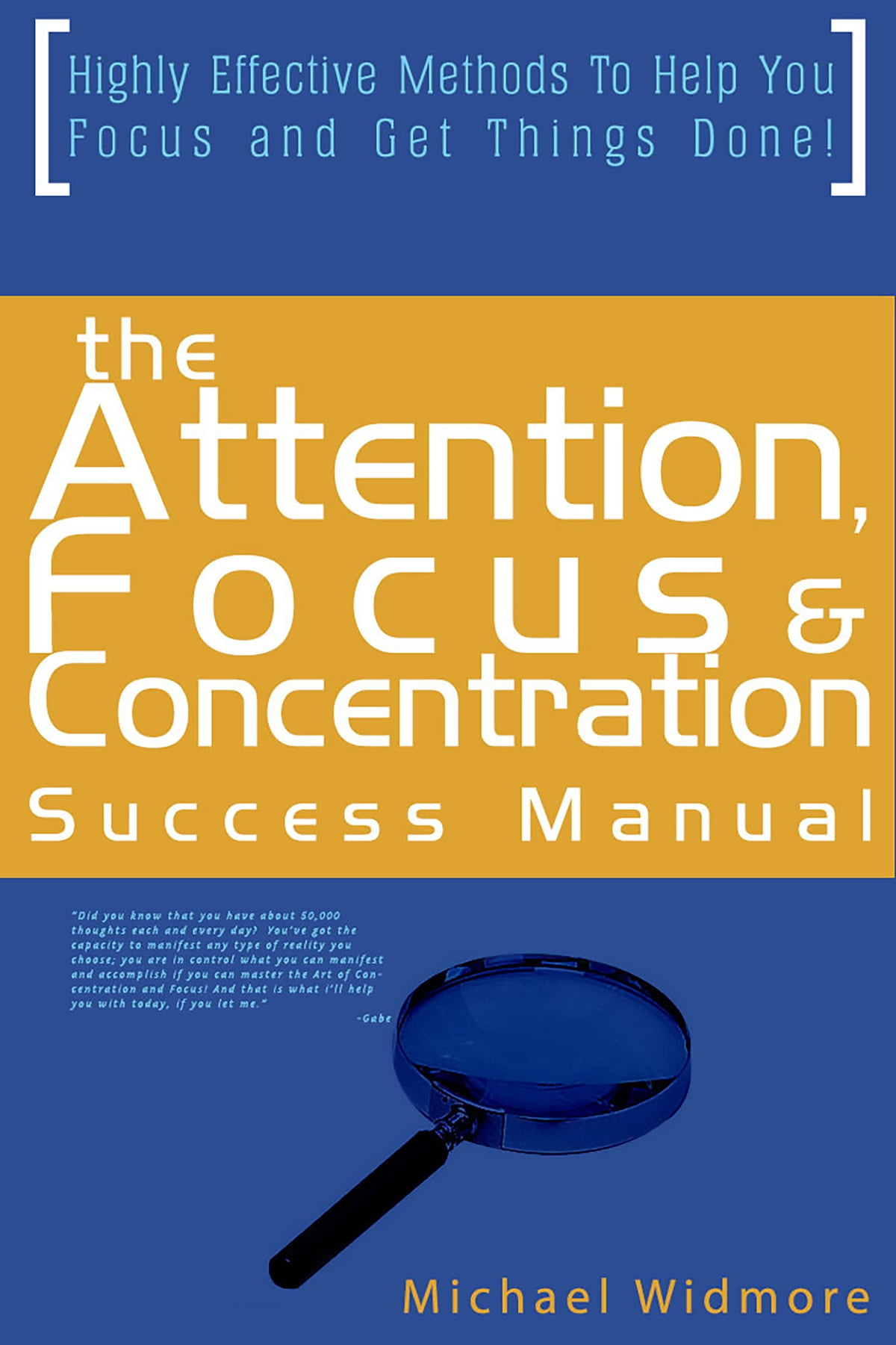 The Attention Focus And Concentration Success Manual