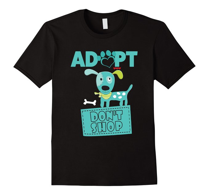 Adopt Don't Shop T-Shirt for Dog Lovers