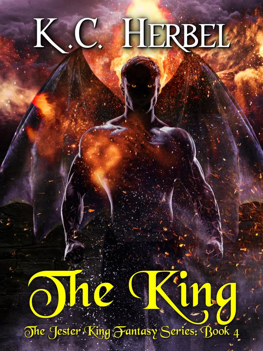 The King: The Jester King Fantasy Series: Book 4