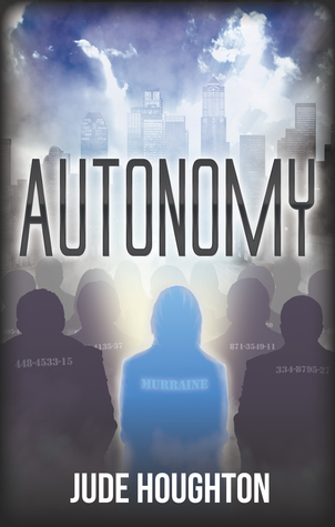 Autonomy by Jude Houghton – excerpt + giveaway!