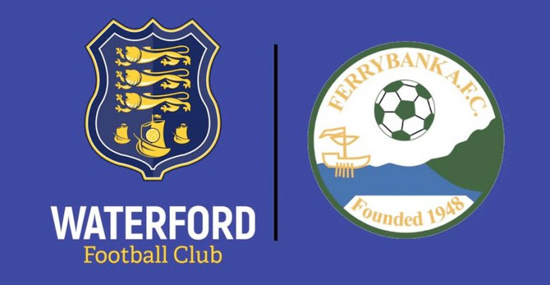 Waterford FC and Ferrybank AFC