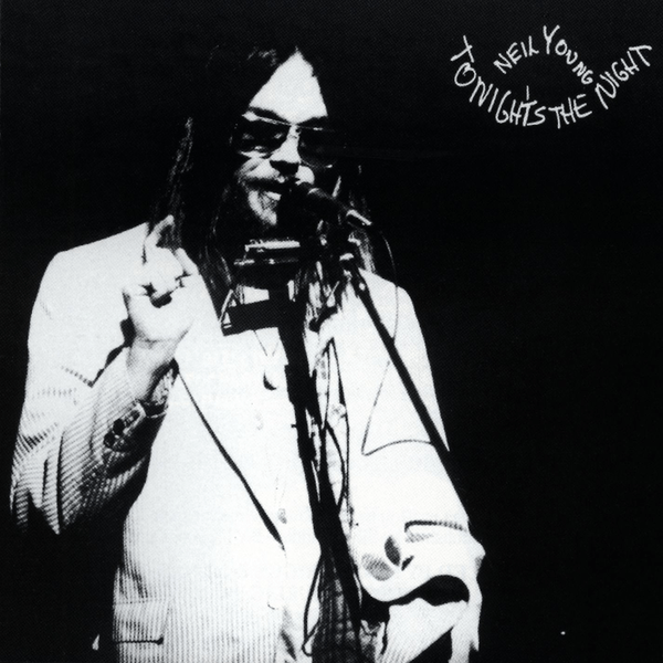 Neil Young Tonight's the Night 1975