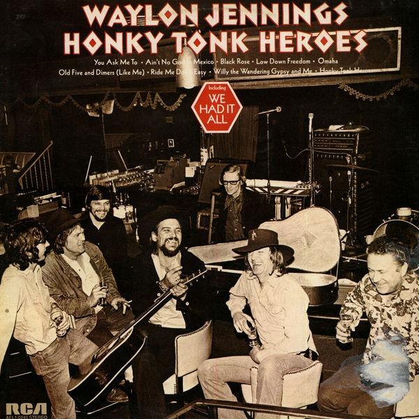 Waylon Jennings Honky Tonk Heroes 1974